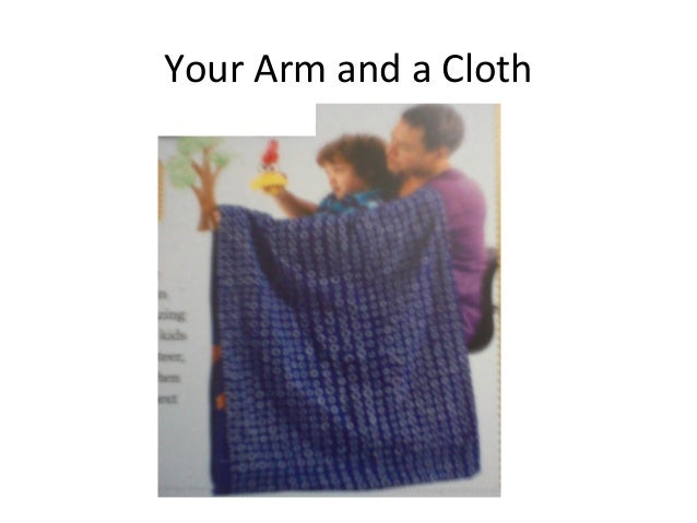 Your Arm and a Cloth