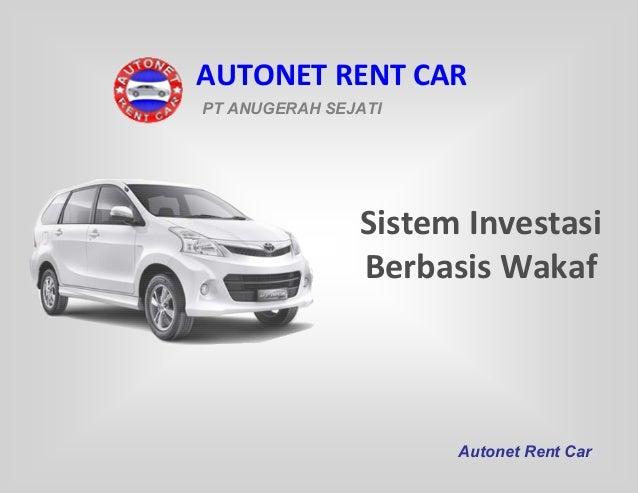 AUTONET RENT CAR PT ANUGERAH SEJATI  Sistem Investasi Berbasis Wakaf  Autonet Rent Car