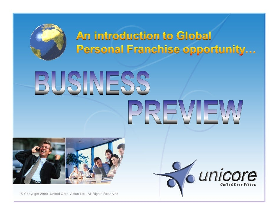 © Copyright 2009, United Core Vision Ltd., All Rights Reserved