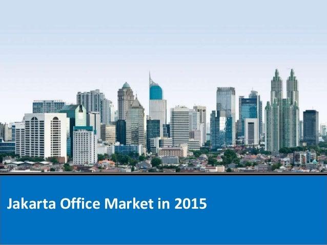 Jakarta Office Market in 2015
