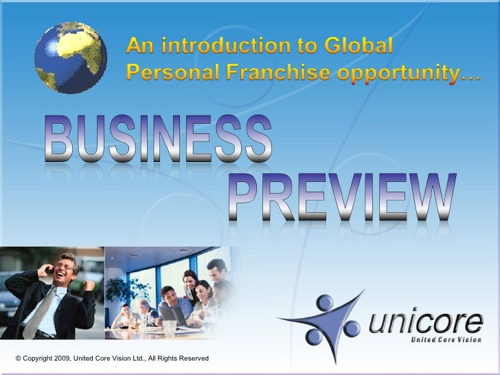 © Copyright 200 9 , United Core Vision Ltd., All Rights Reserved