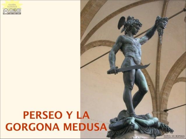 PERSEO Y LA GORGONA MEDUSA FOTO: W: ROMAN CLARA ÁLVAREZ
