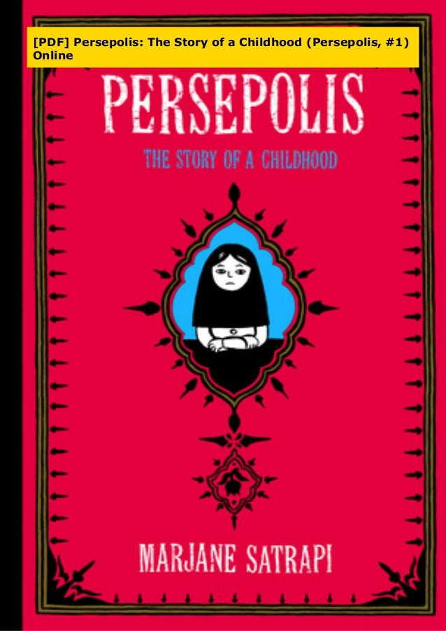Pdf Persepolis The Story Of A Childhood Persepolis 1 Online