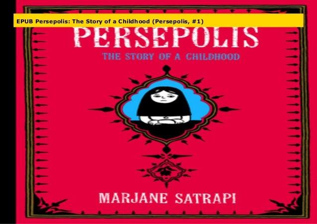 Epub Persepolis The Story Of A Childhood Persepolis 1