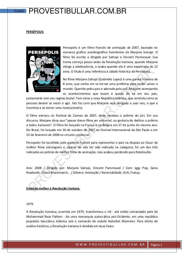FILMES    PROVESTIBULLAR.COM.BR         PERSÉPOLIS:                                   Persepolis é um filme francês de ani...