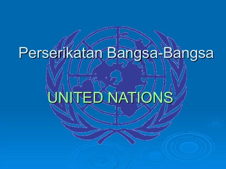 Perserikatan Bangsa-Bangsa UNITED NATIONS