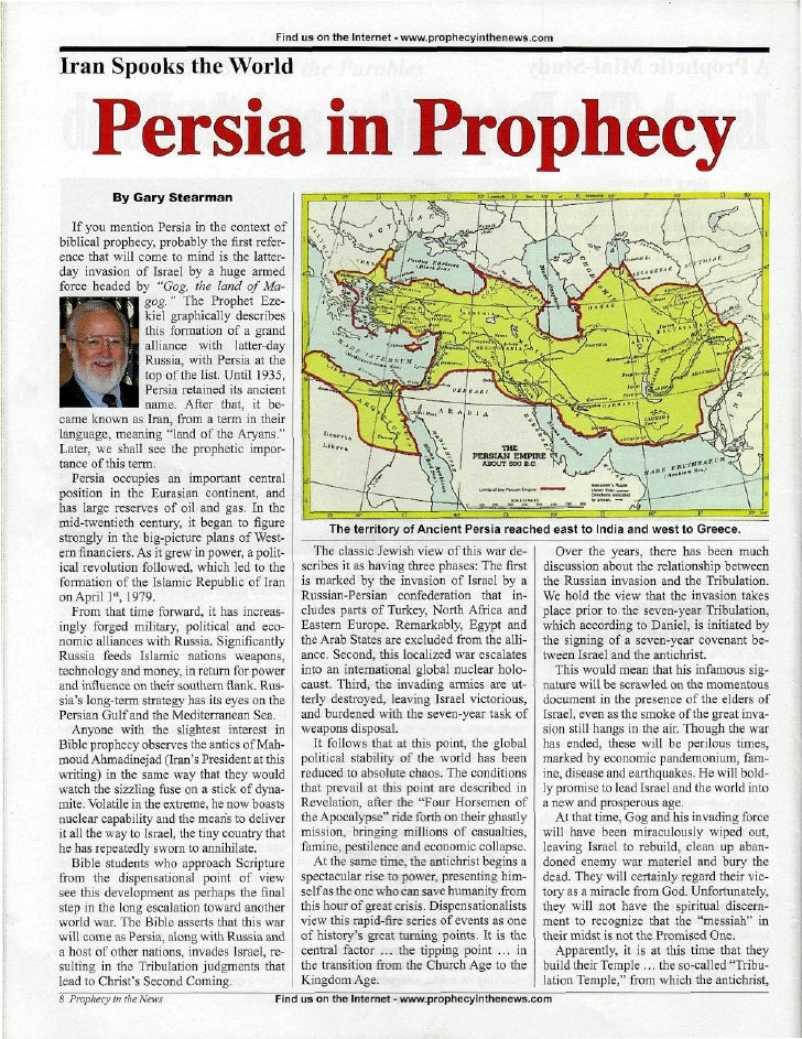 Find us on the Internet - www.prophecyinthenews.com  Iran Spooks the World         Persia in Prophecy            By Gary S...