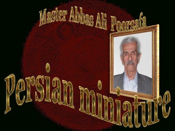 Persian miniature Master Abbas Ali Poorsafa