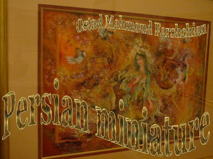 Persian miniature Ostad Mahmoud Farshchian