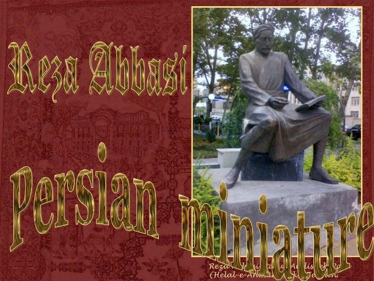 Reza Abbasi Statue Andisheh Park (Helal-e-Ahmar Park)  Tehran.  Persian  miniature Reza Abbasi