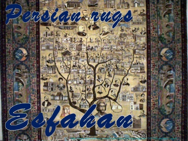 Esfahan Persian rugs http://www.authorstream.com/Presentation/michaelasanda-1351415-persian-rugs4/