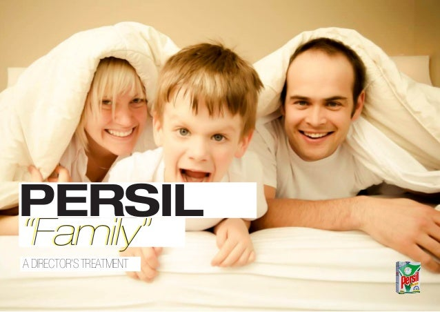 """PERSIL A DIRECTOR'STREATMENT """"Family""""""""Family"""""""