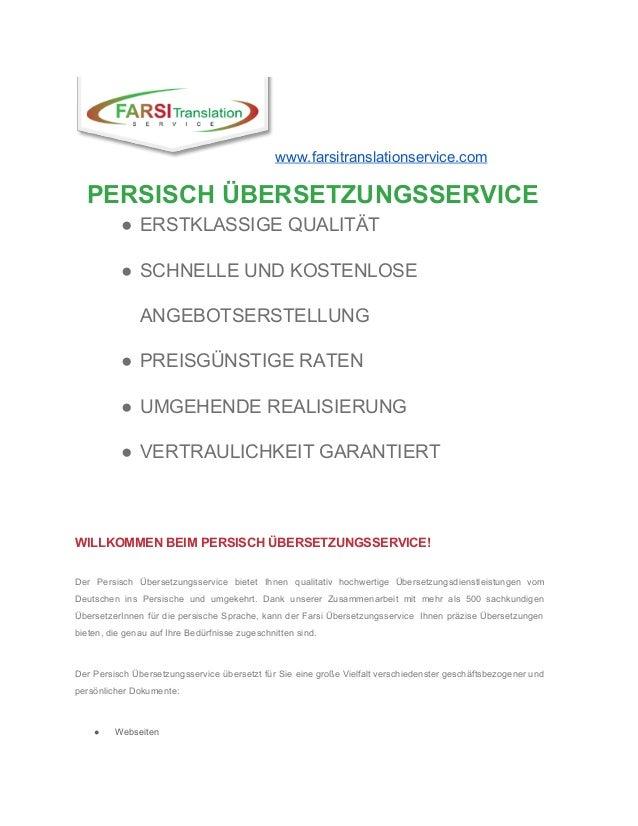 www.farsitranslationservice.com PERSISCHÜBERSETZUNGSSERVICE ● ERSTKLASSIGEQUALITÄT ● SCHNELLEUNDKOSTENLOSE ANGEBO...