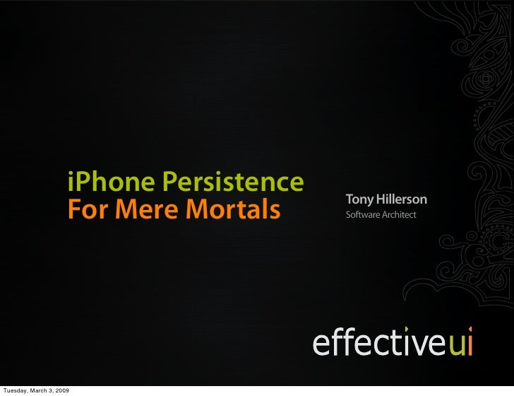 Code and Slides:                          http://thillerson.googlecode.com                       iPhone Persistence       ...