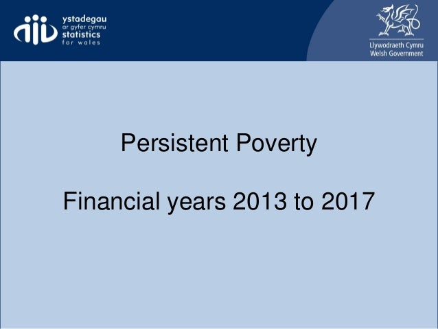 Persistent Poverty Financial years 2013 to 2017