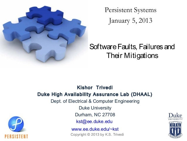 Persistent Systems                                  January 5, 2013                        Software Faults, Failures and  ...