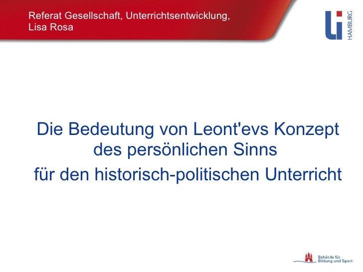 Referat Gesellschaft, Unterrichtsentwicklung,  Lisa Rosa Die Bedeutung von Leont'evs Konzept des persönlichen Sinns  für d...