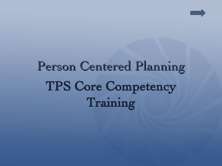 Person Centered Planning TPS Core Competency Training