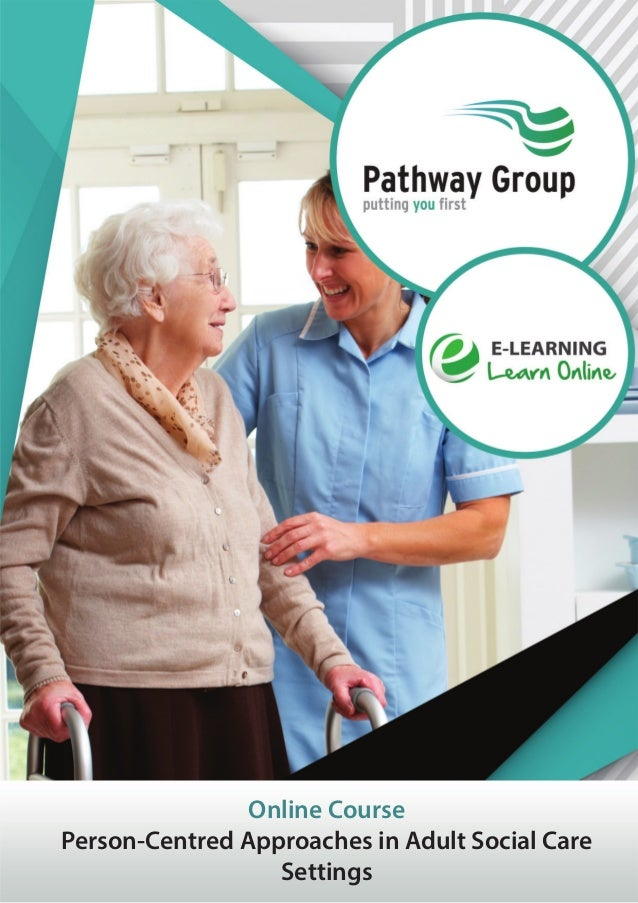 Online Course Person-Centred Approaches in Adult Social Care Settings