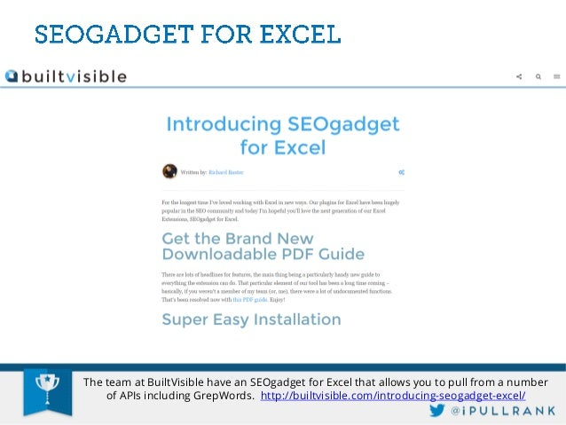 Niels Bosma's SEOTools allows you to pull analytics from GA directly within Excel. However it may be just as easy to expor...