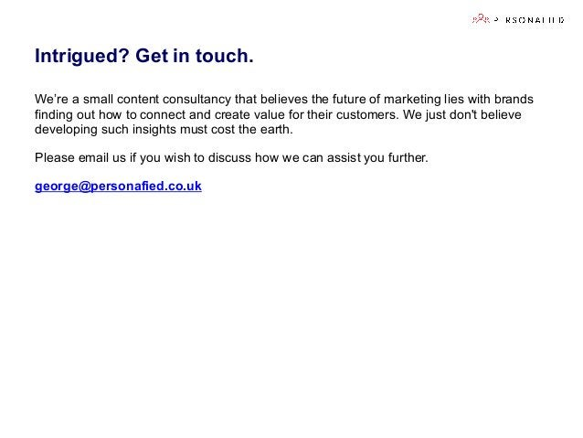 We're a small content consultancy that believes the future of marketing lies with brands finding out how to connect and cr...