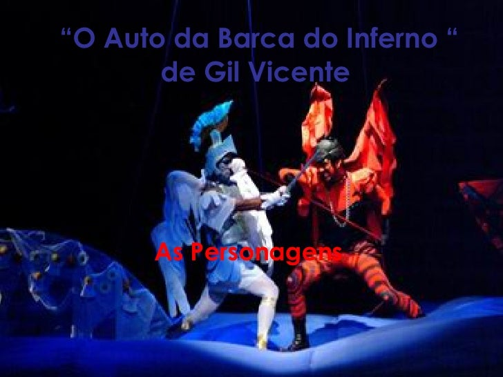 """ O Auto da Barca do Inferno "" de Gil Vicente   As Personagens"