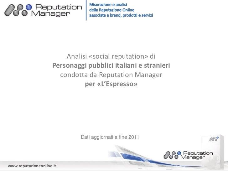 Analisi «social reputation» di                      Personaggi pubblici italiani e stranieri                        condot...