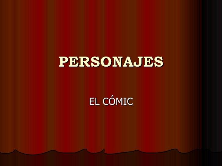 PERSONAJES EL CÓMIC