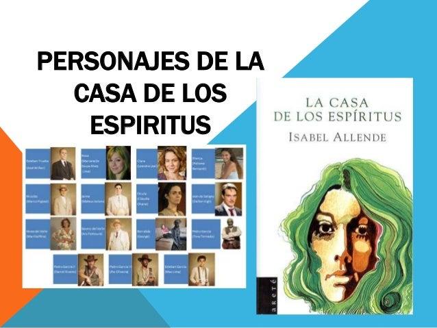 Personajes de la casa de los espiritus - La casa de las perchas ...