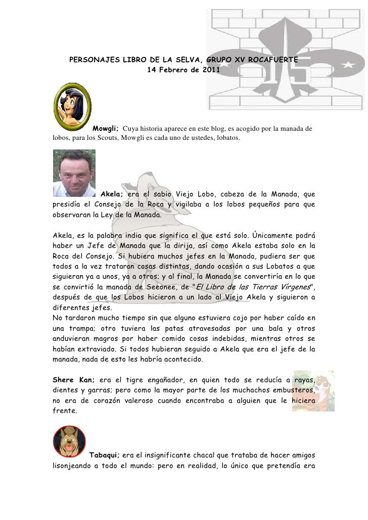 3158490-709295<br />PERSONAJES LIBRO DE LA SELVA, GRUPO XV ROCAFUERTE<br />14 Febrero de 2011<br />Mowgli;  Cuya historia ...