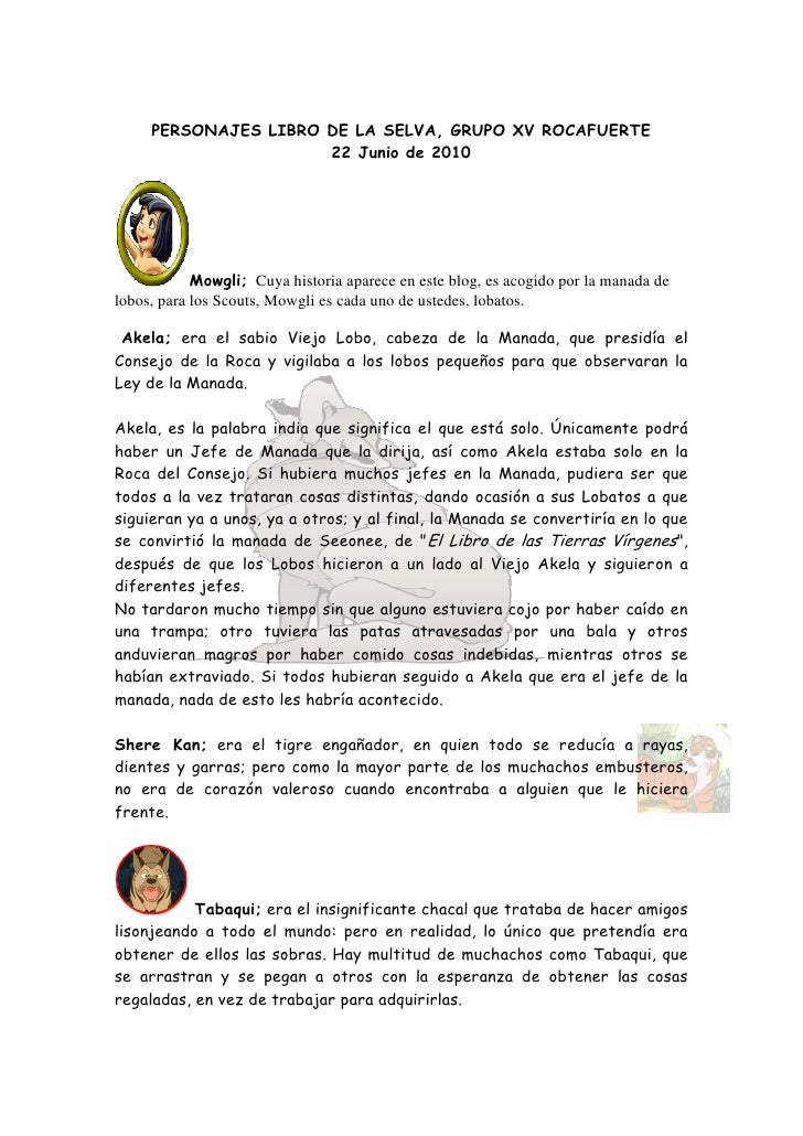 PERSONAJES LIBRO DE LA SELVA, GRUPO XV ROCAFUERTE                       22 Junio de 2010                 Mowgli; Cuya hist...
