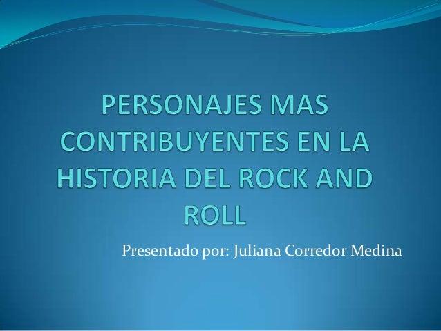 Personajes mas contribuyentes en la historia del rock for Espectaculo historia del rock