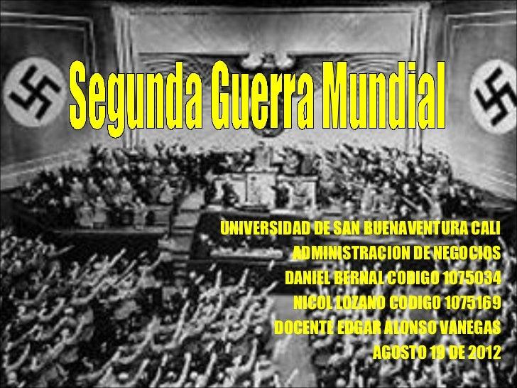UNIVERSIDAD DE SAN BUENAVENTURA CALI         ADMINISTRACION DE NEGOCIOS        DANIEL BERNAL CODIGO 1075034         NICOL ...