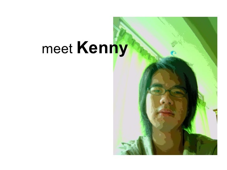 meet  Kenny