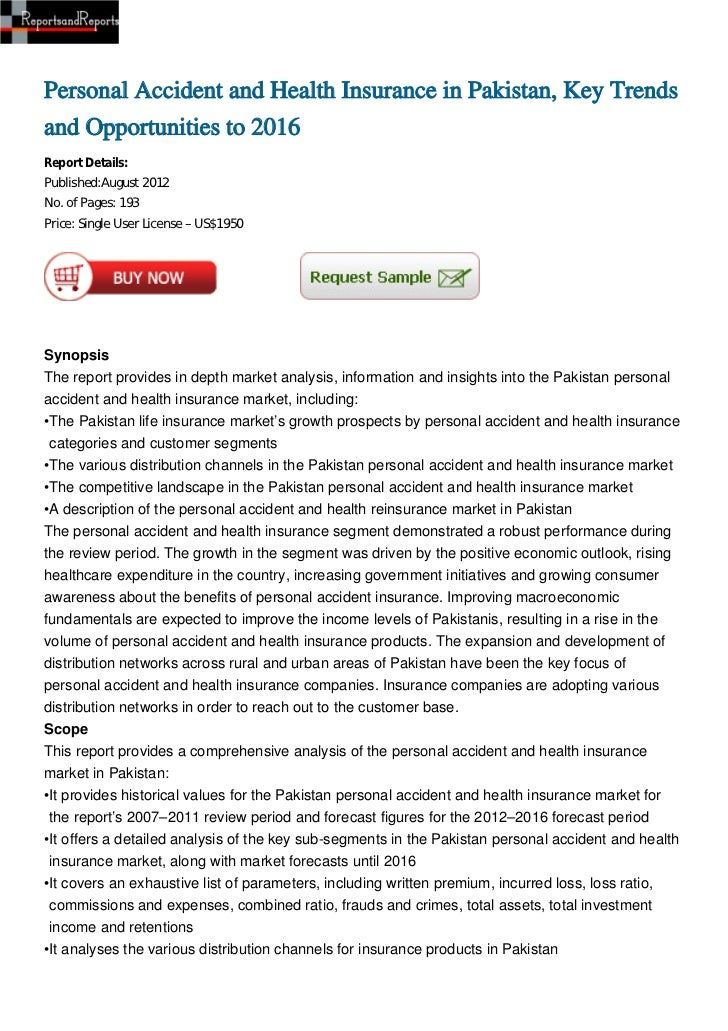 Personal Accident and Health Insurance in Pakistan, Key Trendsand Opportunities to 2016Report Details:Published:August 201...