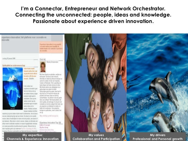 I'm a Connector, Entrepreneur and Network Orchestrator.  Connecting the unconnected: people, ideas and knowledge.  Passion...