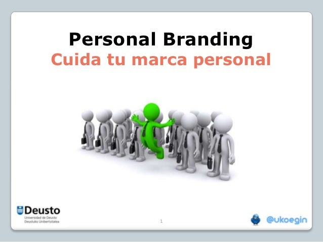Personal BrandingCuida tu marca personal           1