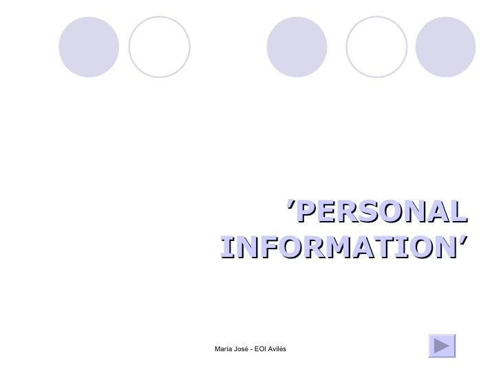 ' PERSONAL INFORMATION'