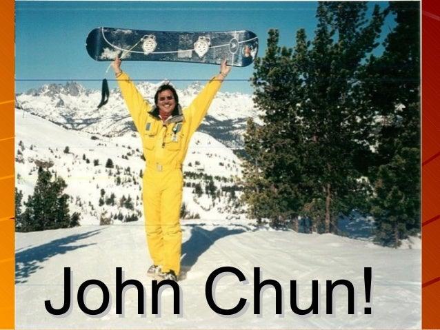 John Chun!