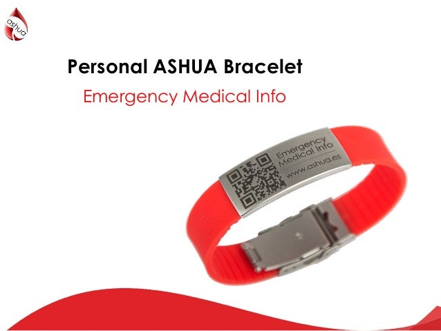 The Personal aHUS bracelet     be always safety