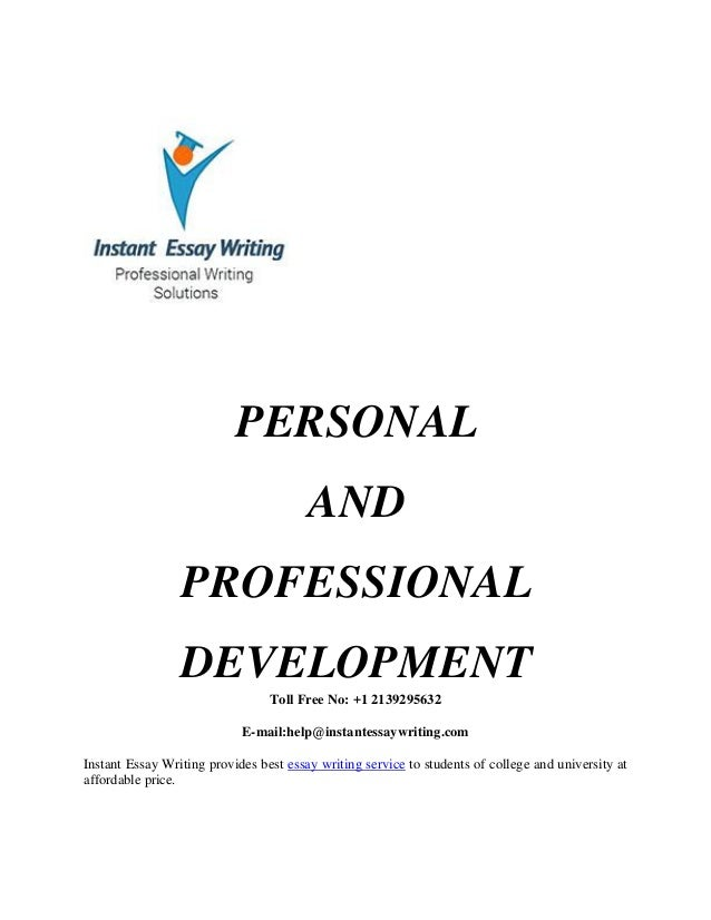 personal and professional development sample by instant essay writing toll no 1 2139295632 e mail help instantessaywriting com