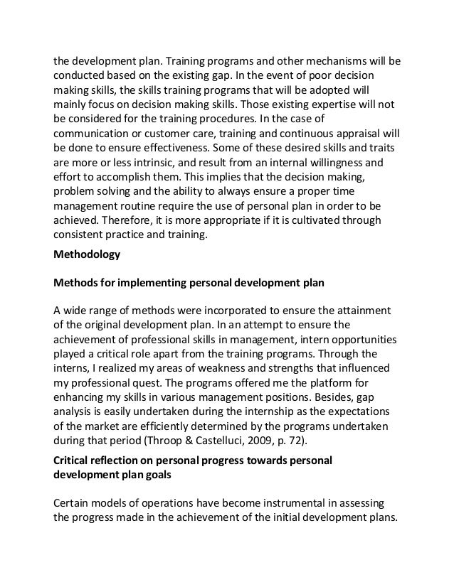 engage in personal development 2 essay Essay on management and personal development the elaboration of the personal development plan that meet leadership requirements starts with the definition of goals the plan is supposed to reach in this regard, taking into consideration my skills and inclinations i would focus on five key areas of the development of my leadership skills and.