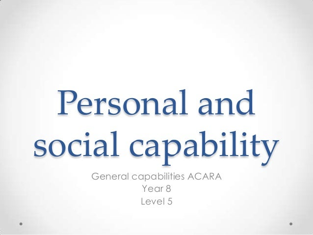 Personal andsocial capability   General capabilities ACARA             Year 8            Level 5