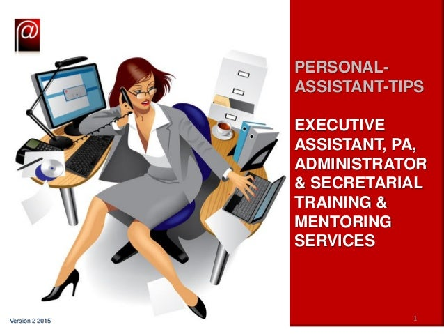 personal assistant tips training slideshare ver 2 2015