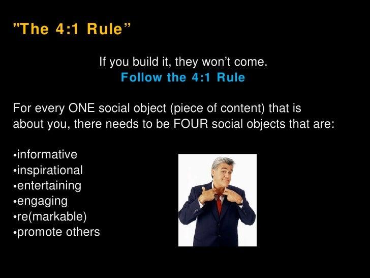 "<ul><li>&quot;The 4:1 Rule"" </li></ul><ul><li>If you build it, they won't come. </li></ul><ul><li>Follow the 4:1 Rule </li..."