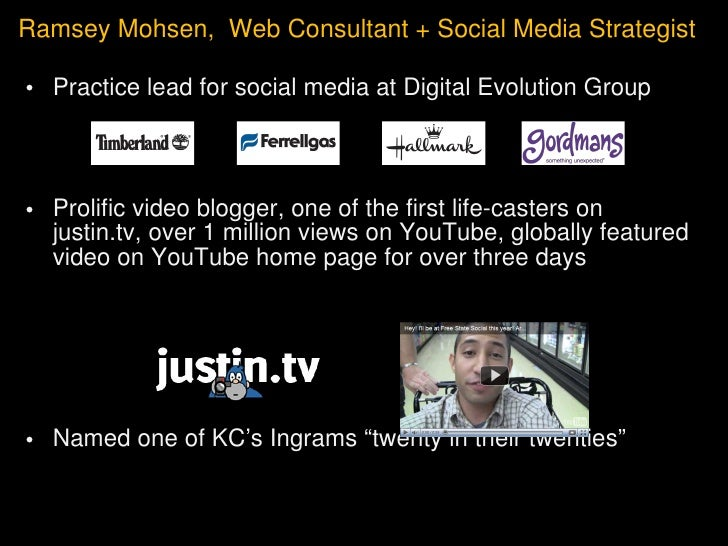 Ramsey Mohsen,  Web Consultant + Social Media Strategist <ul><li>Practice lead for social media at Digital Evolution Group...