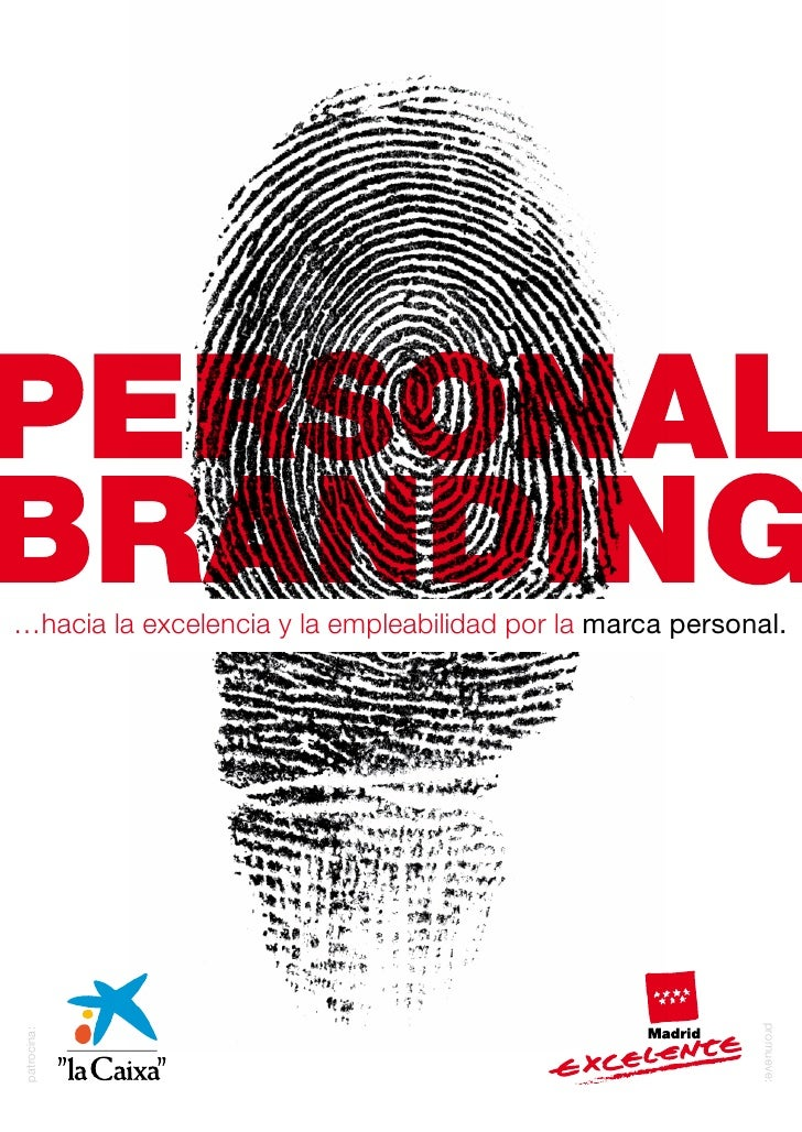 …hacia la excelencia y la empleabilidad por la marca personal.                                                            ...