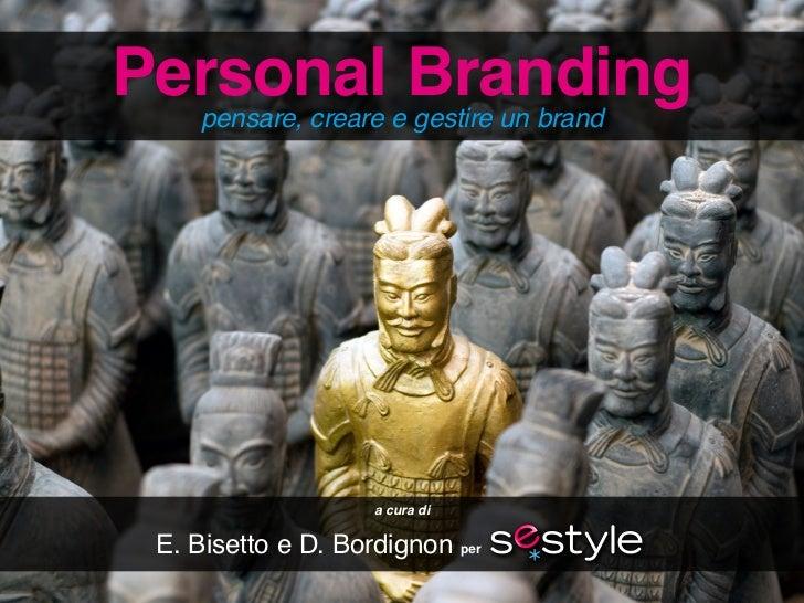 Personal Branding                  Personal Branding   pensare, creare e gestire un brand                                 ...