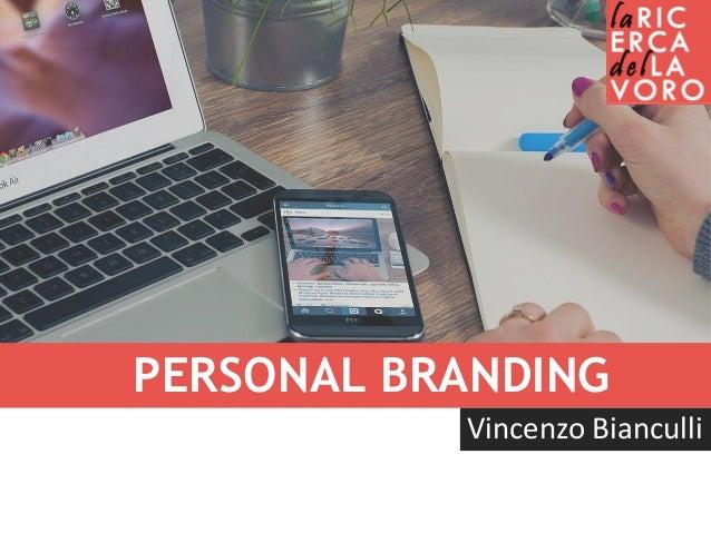 PERSONAL BRANDING Vincenzo Bianculli