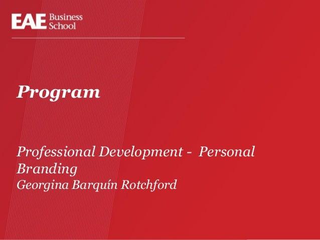 Program Professional Development - Personal Branding Georgina Barquín Rotchford